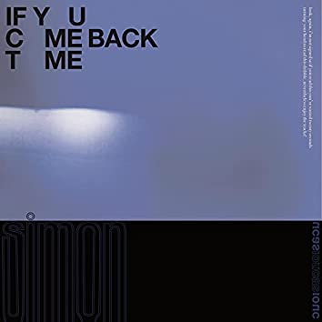 If You Come Back To Me
