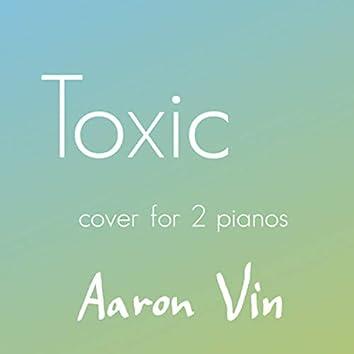 Toxic (2 Pianos Cover)