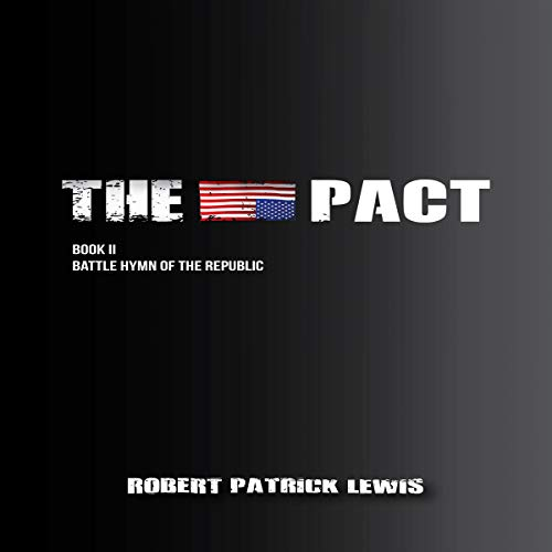 The Pact Book II: Battle Hymn of the Republic audiobook cover art