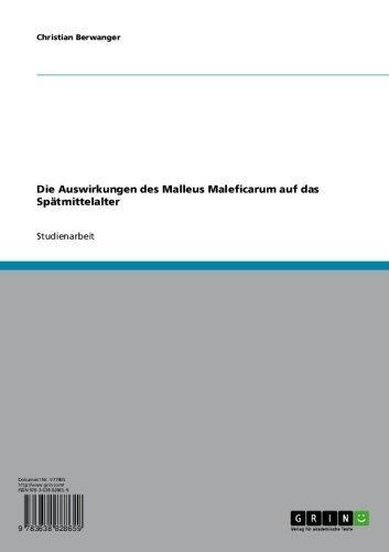 Die Auswirkungen des Malleus Maleficarum auf das Spätmittelalter (German Edition)