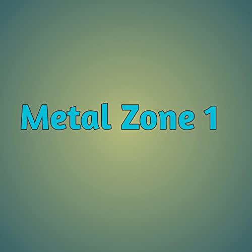 Metal Zone 1