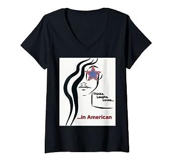 Womens Patriotic design  Thinks Laughs Loves.. in American  V-Neck T-Shirt