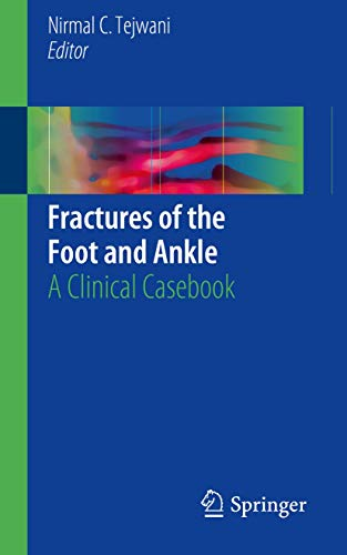 Fractures of the Foot and Ankle: A Clinical Casebook