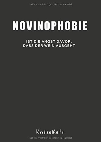 novinophobie Kritzelbuch: Weinfest Weinstraße Winzer Kritzelbuch : Tagebuch / Journal A4 (8,27 x 11,69 - 120 Seiten leere Blanco weiß) Wein