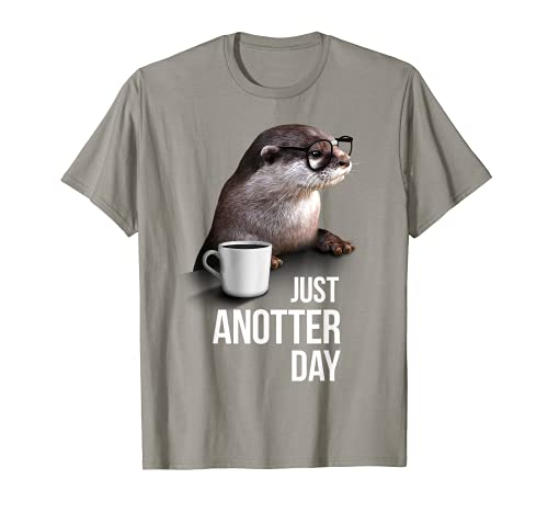 Funny Otter T-Shirt–Just anotter Tag