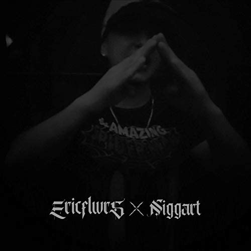 Niggart Beats & Ericflwrs