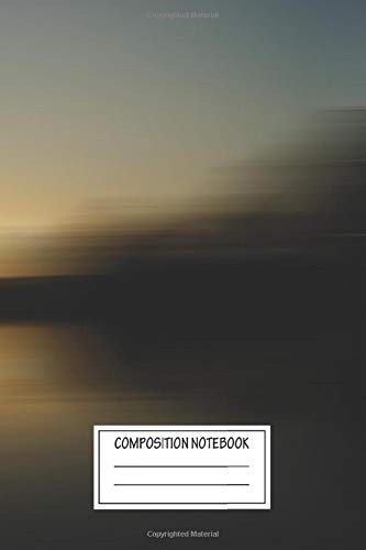 Composition Notebook: Abstract Sunset Lake The Days Roll Into One Wide Ruled Note Book, Diary, Planner, Journal for Writing