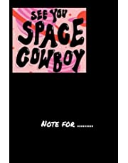 see you space cowboy - 120 pages Weekly Meal Planner for girl boy teen