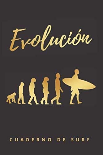 EVOLUCIÓN: CUADERNO DE SURF | LLEVA UN DIARIO CON TODOS LOS DETALLES DE TUS SESIONES: spot, mareas, olas, tabla empleada, neopreno...| Regalo creativo y original para los amantes del surfing.