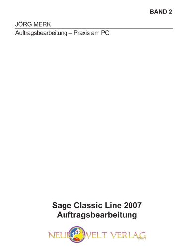 Sage Classic Line 2007: Auftragsbearbeitung