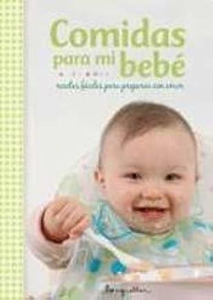 Comidas para mi bebé (Spanish Edition)