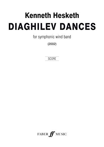 Diaghilev Dances: Score (Faber Edition: Faber Wind Band)
