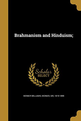 Brahmanism and Hinduism;