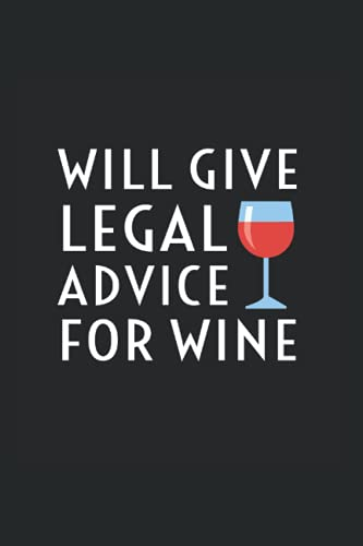 Compare Textbook Prices for Will Give Legal Advice For Wine: Wine Journal For Lawyers And Judges  ISBN 9798740677309 by Orfield, Elwood