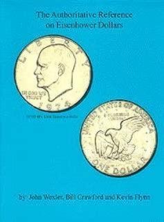 The Authoritative Reference on Eisenhower Dollars, 2nd Edition