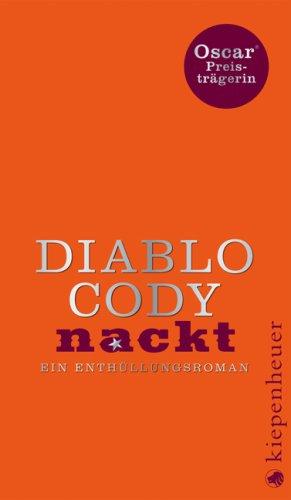 Nackt: Ein Enthüllungsroman