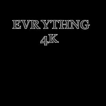 Evrythng 4k