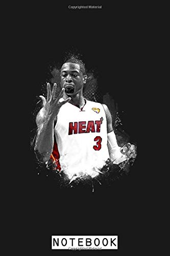 Dwyane Wade Notebook: Planner, Diary, Journal, Matte Finish Cover, Lined College Ruled Paper, 6x9 120 Pages