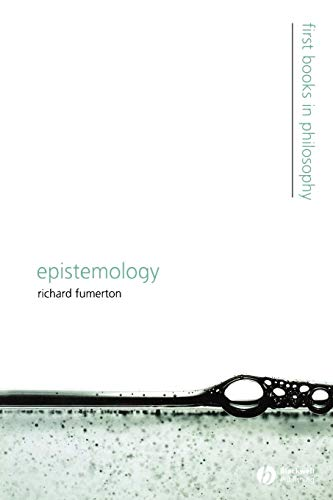 Epistemology: First Books in Philosophy