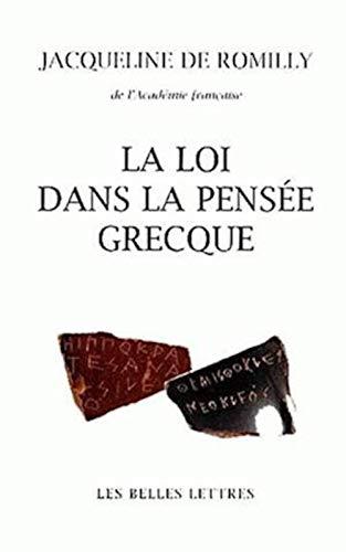 La Loi dans la pensée grecque: Des origines à Aristote.