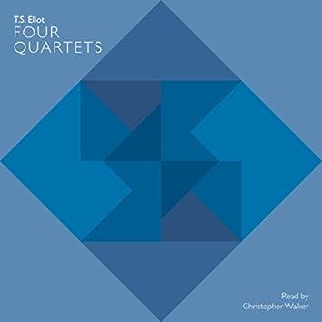 T S Eliot: Four Quartets