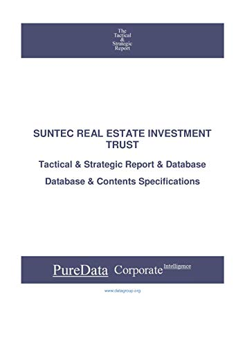 SUNTEC REAL ESTATE INVESTMENT TRUST: Tactical & Strategic Database Specifications - Singapore perspectives (Tactical & Strategic - Singapore Book 40239) (English Edition)