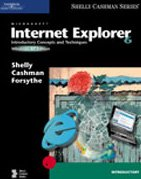Microsoft Internet Explorer 6: Introductory Concepts And Techniques, Windows Xp Edition (Shelly Cashman Series)