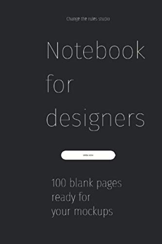 A notebook for designers: 100 smart pages ready for your mockups (Notebooks for designers, Band 2)