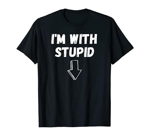 I'm With Stupid, Flecha abajo, divertida broma, divertido disfraz Camiseta