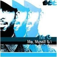 Me Myself & I by Mr G (2002-06-04)