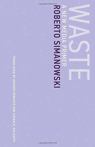 Waste: A New Media Primer (Untimely Meditations)