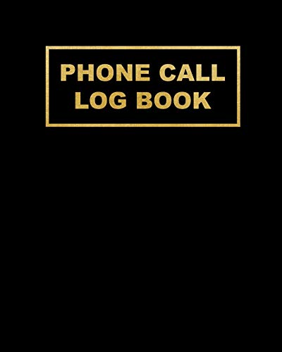 Phone Call Log Book: Telephone Memo Log Notebook 400 Records for Voice Mail, Track & Monitor Phone Calls & Messages, Large Journal