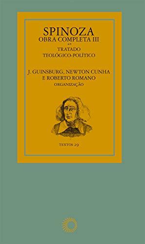 Spinoza - Obra completa III (Textos)