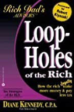 Loop Holes of the Rich