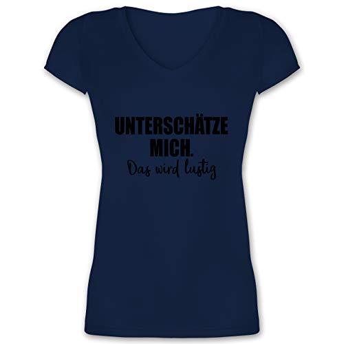 Sprüche - Unterschätze Mich. Das Wird lustig - XL - Dunkelblau - t Shirt Damen - XO1525 - Damen T-Shirt mit V-Ausschnitt