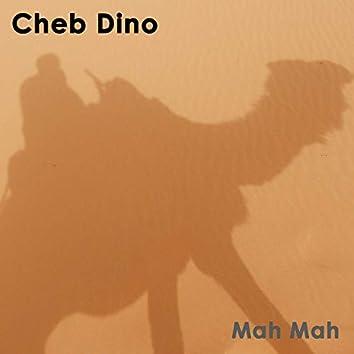 Cheb Dino, Mah Mah