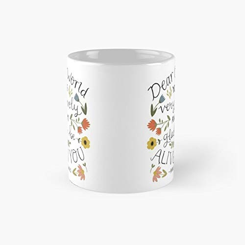 Anne Of Green Gables Dear Old World Quote Classic Mug Best Funny Coffee 11oz For Family Friends