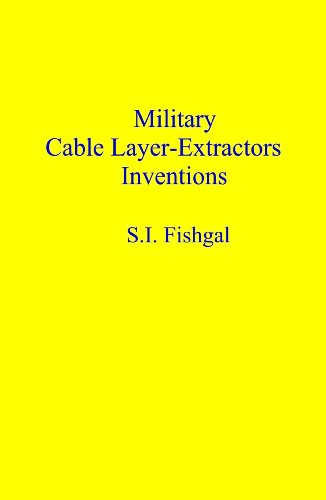 Military Cable Layer-extractors Inventions (English Edition)