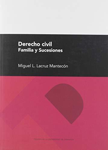 Derecho Civil Familia y Sucesiones (Textos Docentes)