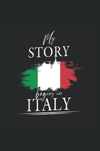 My story begins in Italy: Liniert Notizbuch Tagebuch Geschenkidee Notizheft Italien Geschenk italienisch