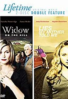 Lifetime Original Movie (Widow on the Hill / Lies My Mother Told Me) (Double Feature)