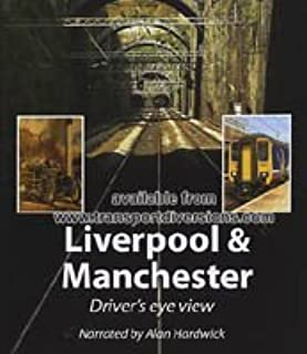 Liverpool & Manchester Driver's Eye View