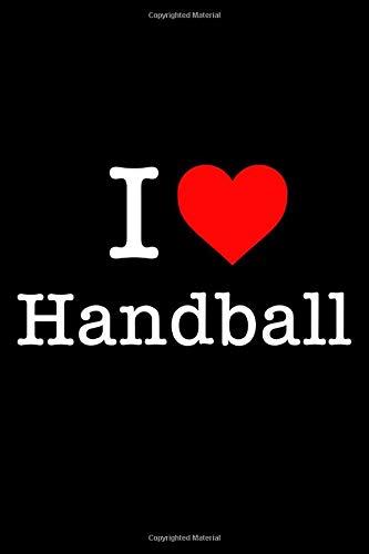 I Love Handball: 105 Page Undated Journal