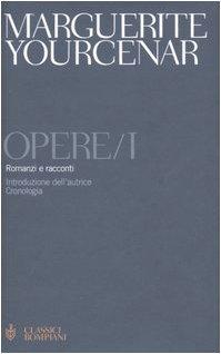 Opere. Romanzi e racconti (Vol. 1)