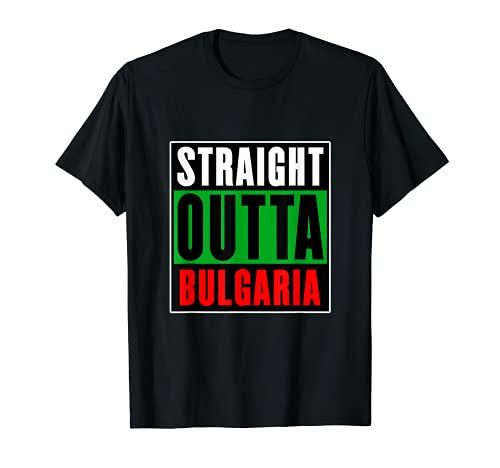 Straight Outta Bulgaria - Regalo para Bulgaria Camiseta