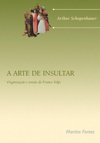 A Arte De Insultar (Em Portuguese do Brasil)