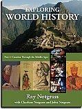 Exploring World History Text Vol 1 Notgrass 2014