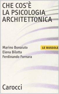 Che cos'è la psicologia architettonica