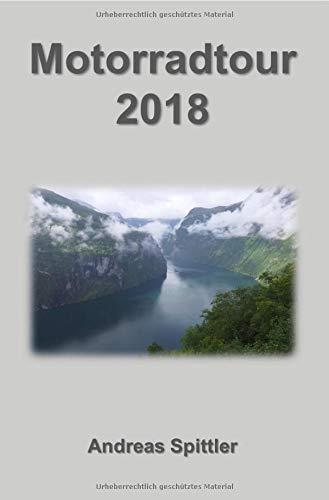 Motorradtour 2018: von Wien über Hamburg und Helsinki durch die finnischen Wälder zum Nordkapp und über Norwegen zurück nach Hamburg und Wien
