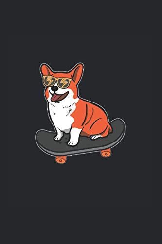 Notizbuch: Skateboard Hund Corgi Sonnenbrille Skater Welpe Notizbuch DIN A5 120 Seiten für Notizen Zeichnungen Formeln | Organizer Schreibheft Planer Tagebuch